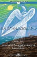 Jonathan Livingston Seagull. Selected Stories. Level B1